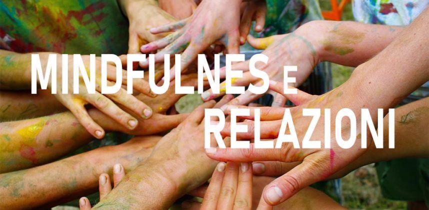Mindfulness e Relazioni